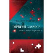 Impresii cosmice Urmele lui Dumnezeu în legile naturii