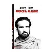 Mircea Eliade - Petre Ţuţea