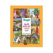 Povesti din Top 50 destinatii pentru copii