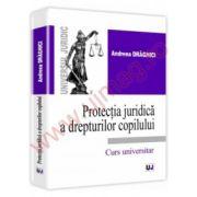 Protectia juridica a drepturilor copilului