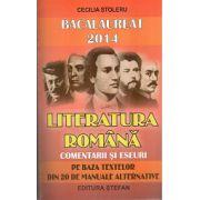 Bacalaureat 2014 Literatura Romana - Comentarii si Eseuri