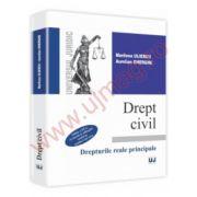 Drept civil. Drepturile reale principale. Editia a III-a