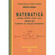 Matematica: Manual pentru clasa a XII-a PROFIL M1 – ELEMENTE DE ANALIZA MATEMATICA