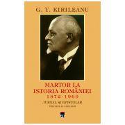 G. T. Kirileanu - Martor la istoria Romaniei vol.2