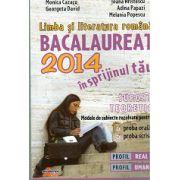 BACALAUREAT 2014 Limba si Literatura Romana - In Sprijinul Tau - Suport Teoretic - Modele de subiecte rezolvate