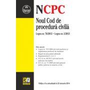 Noul Cod de procedură civilă. Legea nr.192/2006 privind medierea. Reguli de procedură arbitrală. Ediția a 5-a actualizată la 22.01.2014