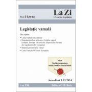 Legislatie vamala. Actualizat la 1.03.2014