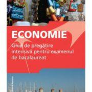 Economie. Ghid de pregatire intensiva pentru examenul de bacalureat – 2015