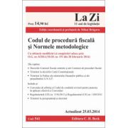 Codul de procedură fiscală şi Normele metodologice. Actualizat la 25.03.2014