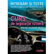 CURS DE LEGISLATIE RUTIERA. INTREBARI SI TESTE
