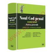 Noul Cod penal comentat. Partea generala. Editia a II-a