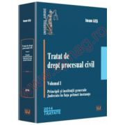 Tratat de drept procesual civil. Vol. I