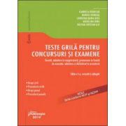 Teste grilă pentru concursuri și examene. Editia 5