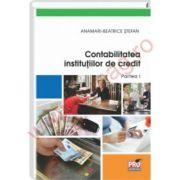 Contabilitatea Institutiilor de credit . Partea I