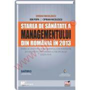 Starea de sanatate a managementului din Romania in 2013