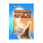 Supermintea cuantică - Formula iertării