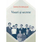 Visuri şi secrete