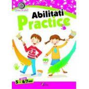 Abilitati practice, nivel 5-6/7ani