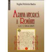 ARHIVA ISTORICA A ROMANIEI vol I 1864-1865