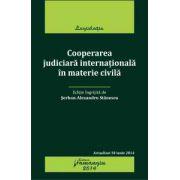 Cooperarea judiciară internațională în materie civilă
