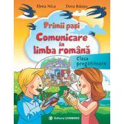 Primii paşi. Comunicare în limba română. Clasa pregătitoare