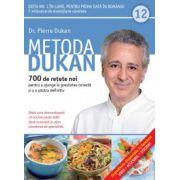 Metoda Dukan Vol. 12 - 700 de reţete noi pentru a ajunge la greutatea corectă şi a o păstra definitiv