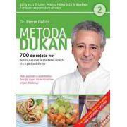 Metoda Dukan Vol. 2 - 700 de rețete originale pentru a ajunge la greutatea corectă