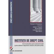 Institutii de drept civil. Teste de autoevaluare pentru examenul de licenta si pentru admitere in magistratura, avocatura si alte profesii juridice