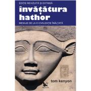 Învățătura Hathor, Ediţie revizuită şi extinsă ( include 2 CD-uri)