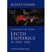 Lectii esoterice, Vol. 2: 1910 - 1912