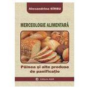 Merceologie alimentara. Painea si alte produse de panificatie
