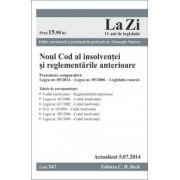 Noul Cod al insolvenţei şi reglementările anterioare.  Actualizat la 5.07.2014