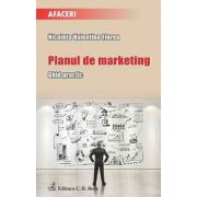 Planul de marketing. Ghid practic