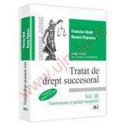 Tratat de drept succesoral - Editia a III-a. Vol. 3