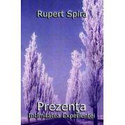Prezenta, intimitatea experientei, vol 2