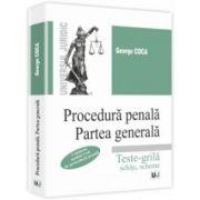 Procedură penală. Partea generală.Teste grila, schite, scheme