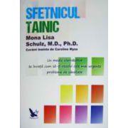 Sfetnicul Tainic -Un medic clar vazator te invata sa-ti rezolvi cele mai urgente probleme de sanatate