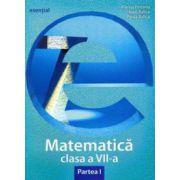 Matematică clasa a VII-a. Partea I (esențial)