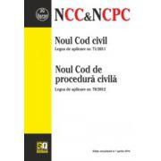 Noul Cod civil & Noul Cod de procedură civilă Ediție actualizată la 07.04.2014