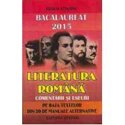 Bacalaureat literatura romana 2015, comentarii si eseuri