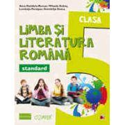 LIMBA SI LITERATURA ROMANA - STANDARD. CLASA A V-A