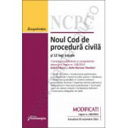 Noul Cod de procedura civila si 12 legi uzuale - actualizat 20 octombrie 2014 Gabriel BOROI si Delia Narcisa THEOHARI – Analiza modificarilor si completarilor aduse prin Legea nr. 138/2014