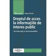 Dreptul de acces la informatiile de interes public