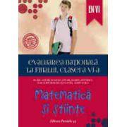 Evaluarea nationala la finalul clasei a VI-a 2015 - Matematica si stiinte