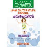 CULEGERILE COMPER 2014-2015. LIMBA SI LITERATURA ROMANA SI MATEMATICA. CLASA A III-A