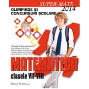 MATEMATICA. OLIMPIADE SI CONCURSURI SCOLARE 2014. CLASELE VII-VIII