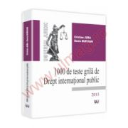 1000 de teste grila de Drept international public