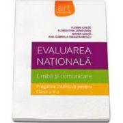 Evaluarea nationala. Limba si comunicare. Pregatire intensiva pentru clasa a V-a - Florin Ionita
