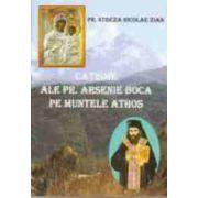 Catisme ale parintelui Arsenie Boca pe muntele Athos