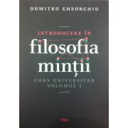 Introducere in filosofia mintii, vol. 1